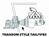 TRANSOM TIP E-TOP TAILPIPES TRANSMISSION STRAIGHT BACK