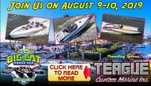 Teague Custom Marine Sponsoring 2019 Big Cat Poker Run!
